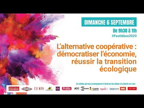 L'alternative coopérative : démocratiser l'économie, réussir la transition écologique