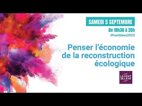 Penser l'économie de la reconstruction écologique