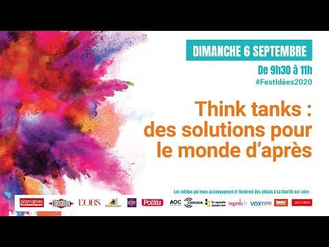 Think tanks : des solutions pour le monde d'après